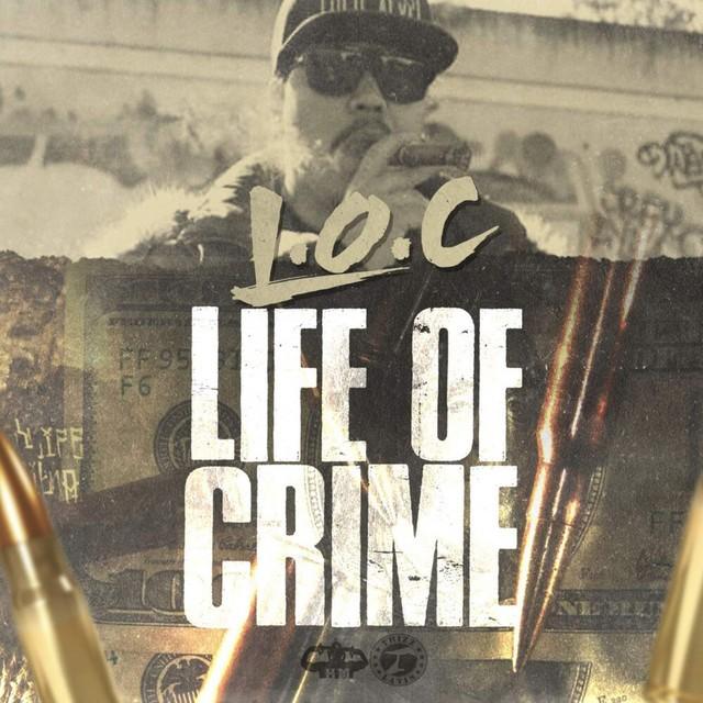 L.O.C. – Life Of Crime