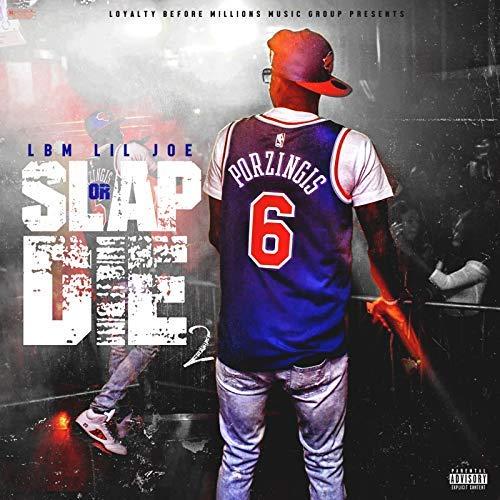 LBM Lil Joe – Slapp Or Die 2