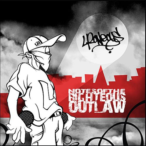 L*Roneous – Notes Of The Righteous Outlaw