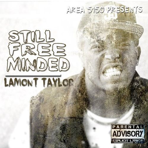 Lamont Taylor – Still Free Minded