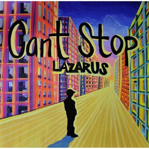 Lazarus – Can't Stop