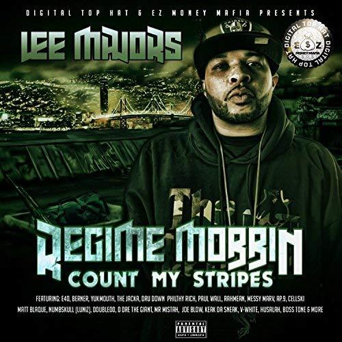 Lee Majors – Regime Mobbin'