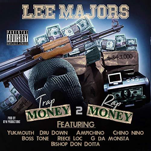 Lee Majors – Trap Money 2 Rap Money