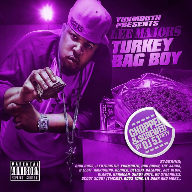 Lee Majors – Turkey Bag Boy (Chopped & Screwed)