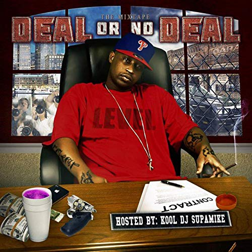 Level – Deal Or No Deal (Hosted By Kool DJ SupaMike)