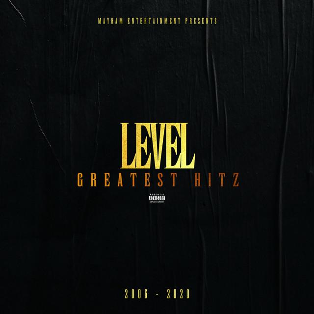 Level – Level Greatest Hitz