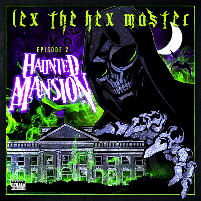 Lex The Hex Master – Episode 2: Haunted Mansion