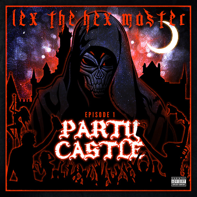 Lex The Hex Master – Party Castle, Ep. 1