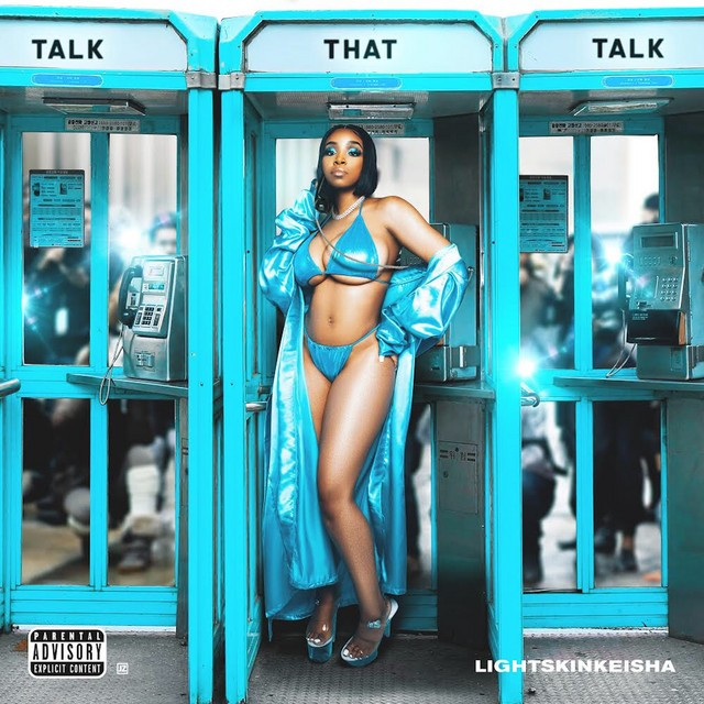 LightSkinKeisha – Talk That Talk