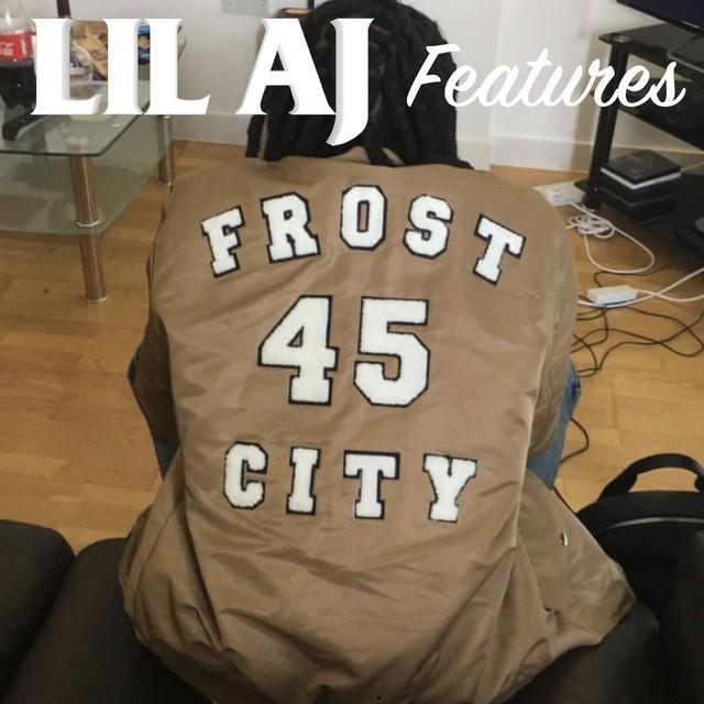 Lil AJ – Features