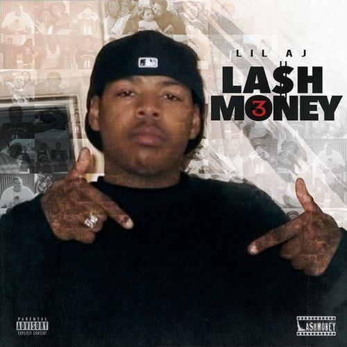 Lil AJ - Lash Money Presents Lash Money 3