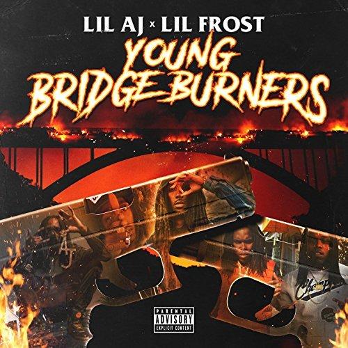 Lil AJ & Lil Frost – Young Bridge Burners