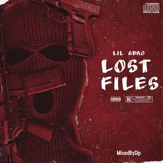 Lil Adro – Lost Files