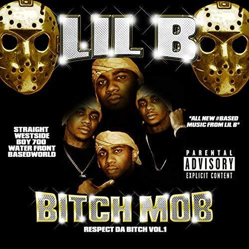 Lil B – Bitch Mob Respect Da Bitch