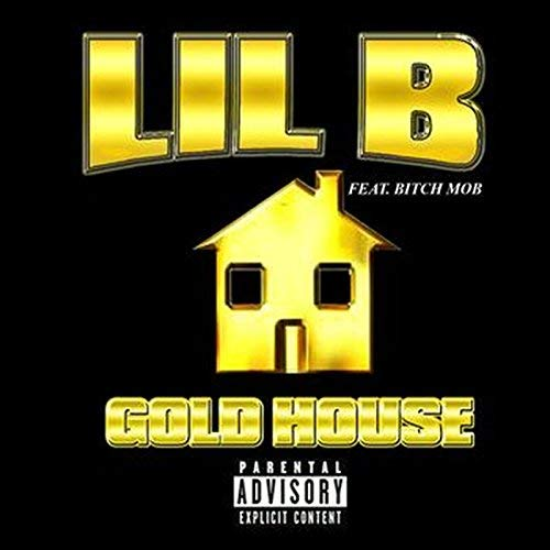 Lil B – Goldhouse