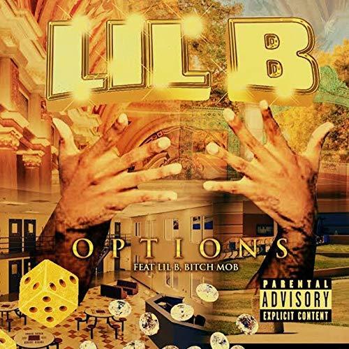 Lil B – Options