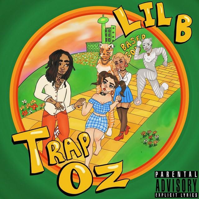 Lil B – Trap Oz