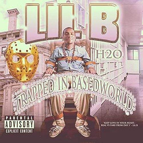 Lil B – Trapped In BasedWorld
