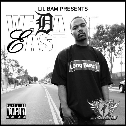Lil Bam - Lil Bam Presents We Da West