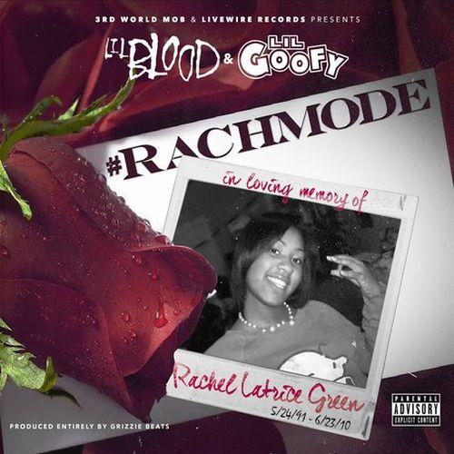 Lil Blood & Lil Goofy - Rach-Mode