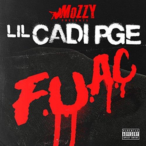 Lil Cadi PGE – F.U.A.C