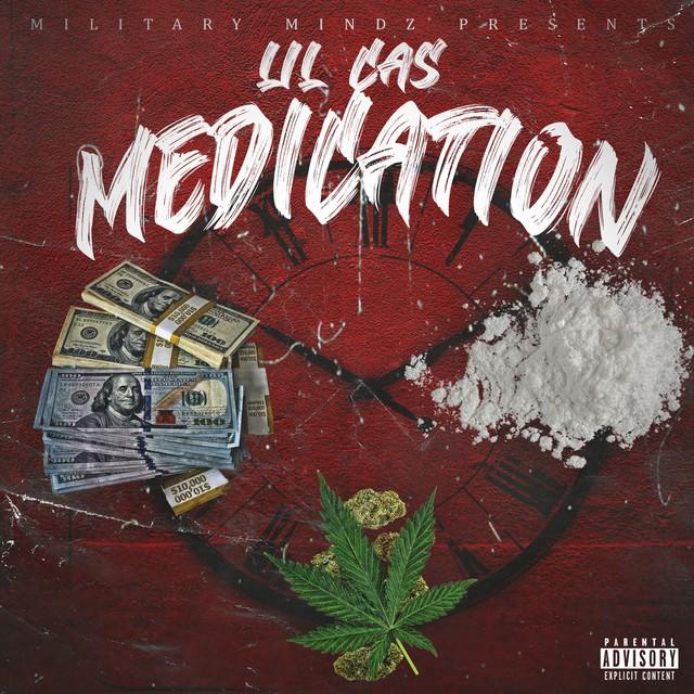 Lil Cas – Medication