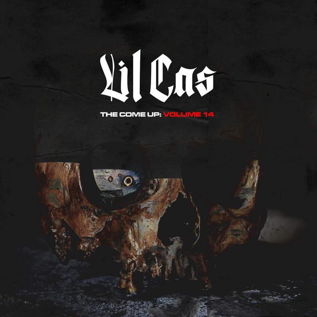 Lil Cas – The Come Up, Vol. 14