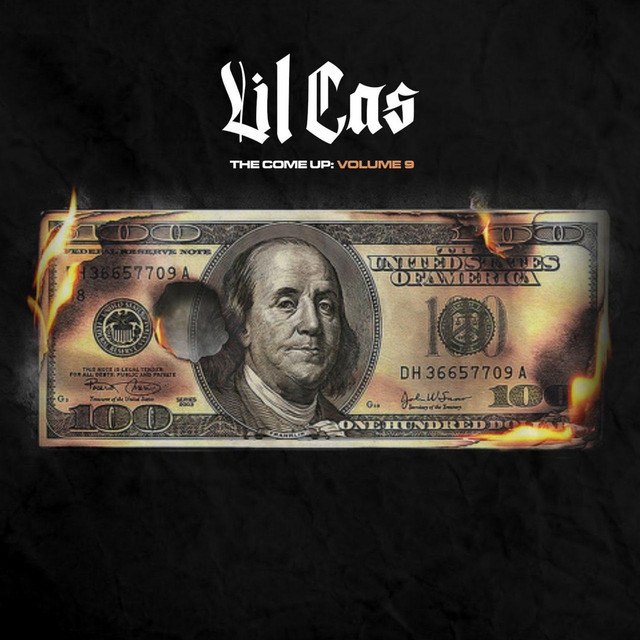 Lil Cas – The Come Up, Vol. 9