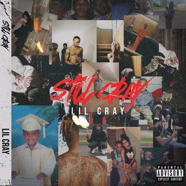Lil Cray – Still C.R.A.Y