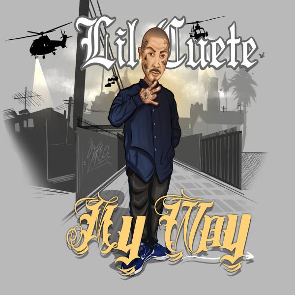 Lil Cuete – My Way