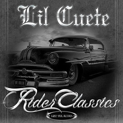 Lil Cuete – Rider Classics