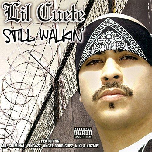 Lil Cuete - Still Walkin'