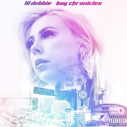 Lil Debbie – Bay Chronicles