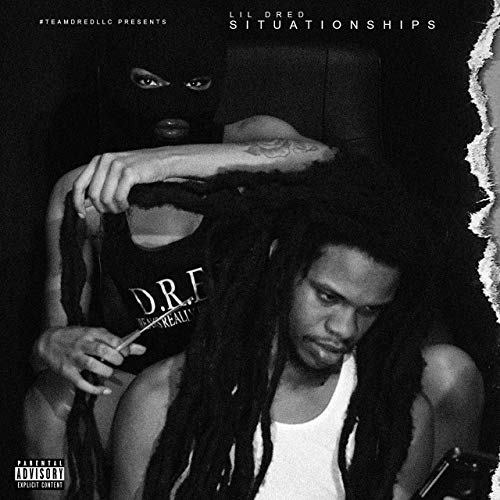 Lil Dred – Situationships