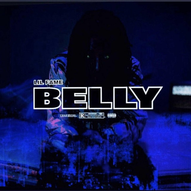 Lil Fame – BELLY