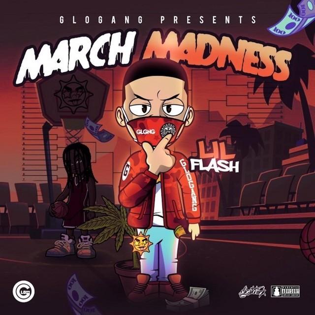 Lil Flash – March Madness