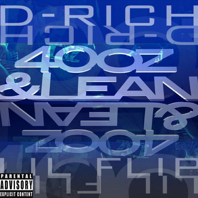 Lil' Flip & D-Rich The Crown Kid – 40oz & Lean