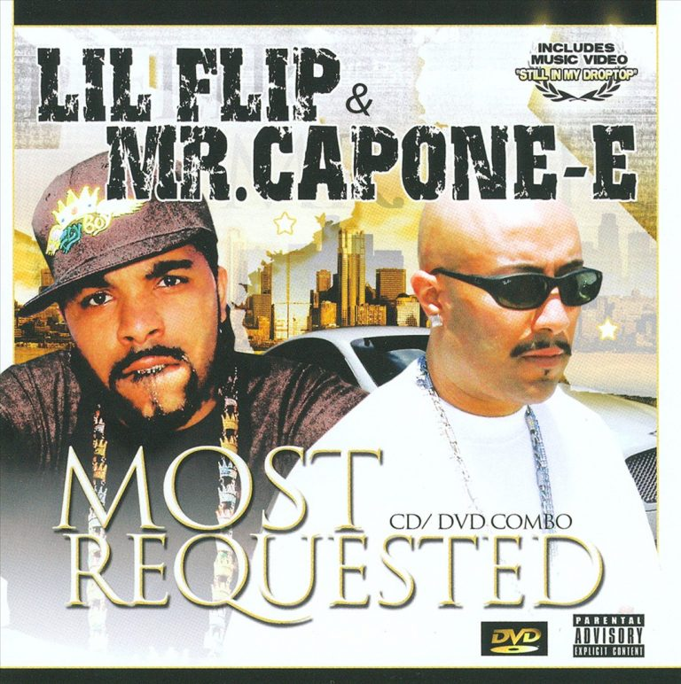 Lil' Flip & Mr. Capone-E – Most Requested
