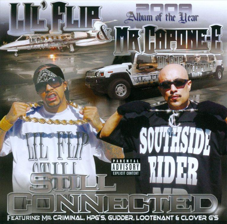 Lil' Flip & Mr. Capone-E – Still Connected