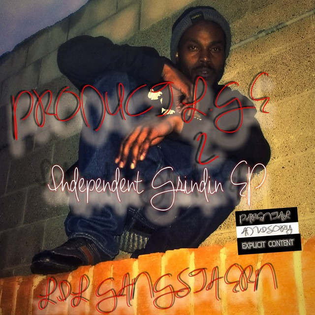 Lil Gangsta Ern – Product L.G.E: Independent Grindin