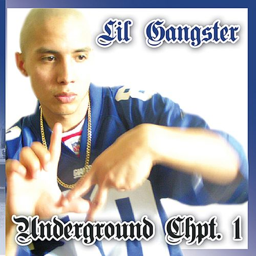 Lil Gangster – Underground Chpt.1