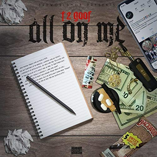 Lil Goofy – All On Me