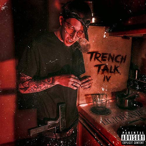 Lil Johnnie – Trench Talk 4