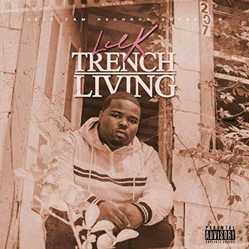 Lil K – Trench Living
