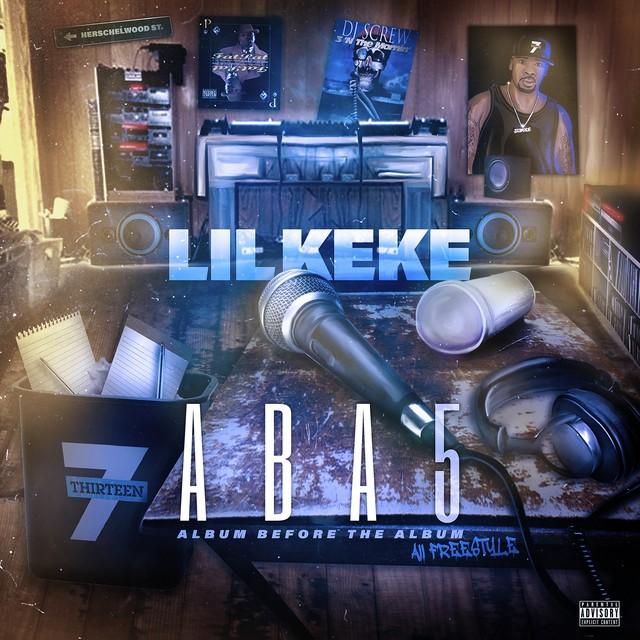 Lil' Keke – ABA 5 (All Freestyle) – EP