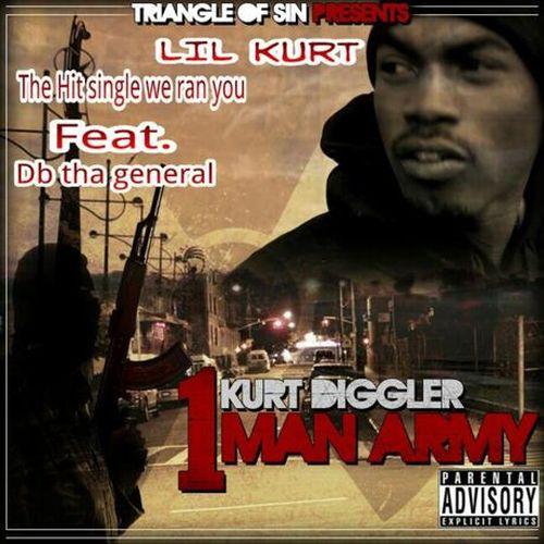 Lil Kurt - Kurt Diggler 1 Man Army