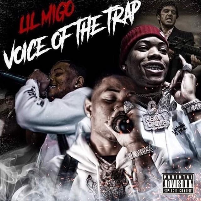 Lil Migo – Voice Of The Trap