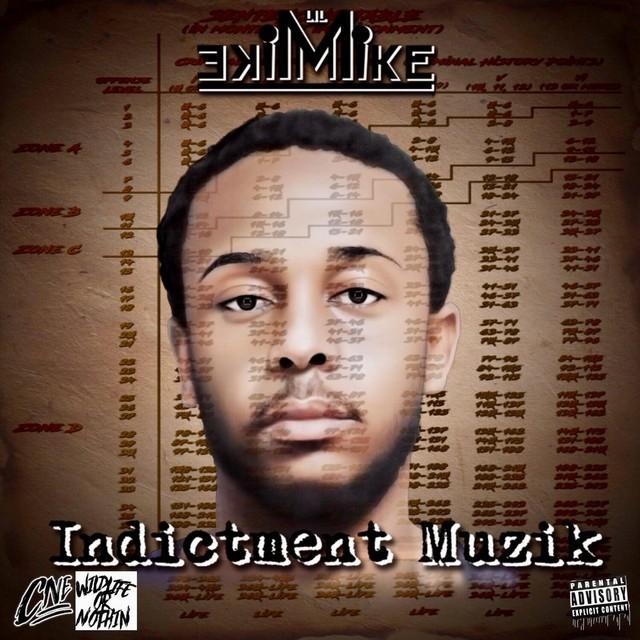 Lil Mike Mike – Indictment Muzik