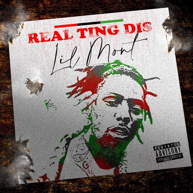 Lil Mont – Real Ting Dis