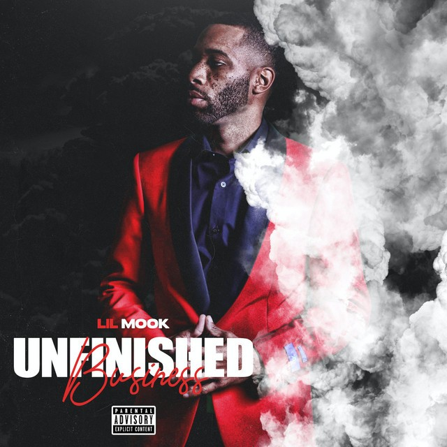 Lil Mook – Unfinished Business